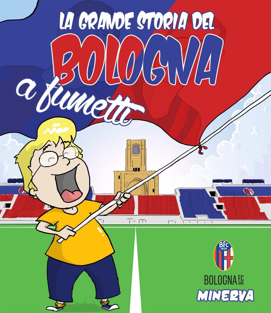 La storia del Bologna raccontata in un libro a fumetti