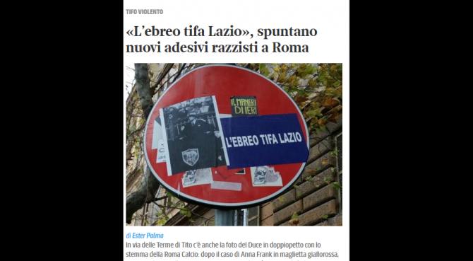 L'ebreo tifa Lazio. Il razzismo antisemita torna a sporcare il calcio a Roma